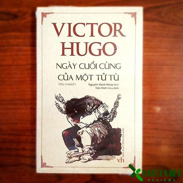 Review sách Ngày cuối cùng của một tử tù và lòng nhân đạo của Victor Hugo